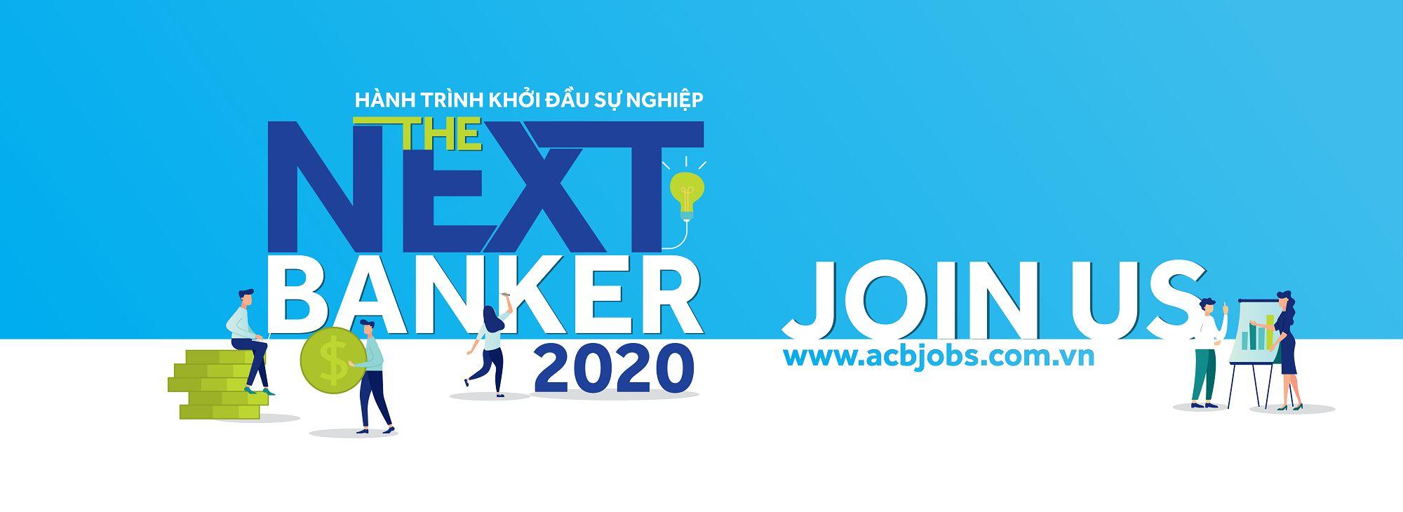 The Next Banker 2020 - Hành trình khởi đầu sự nghiệp (CN/PGD)