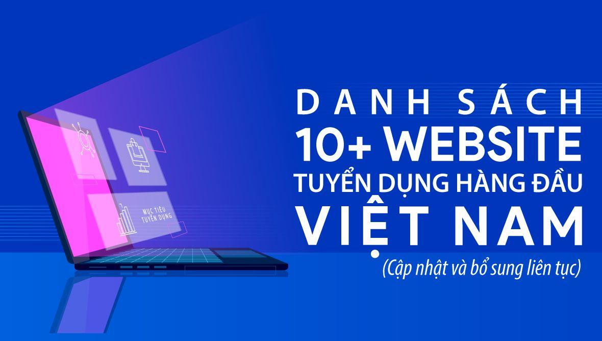 10+ trang web tuyển dụng hàng đầu Việt Nam cho nhà tuyển dụng tìm kiếm ứng viên (cập nhật liên tục)