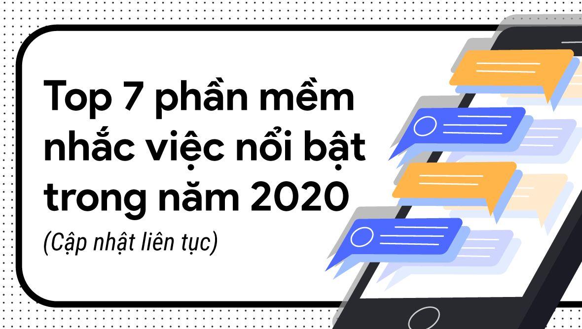 Top 7 phần mềm nhắc việc hiệu quả nhất năm 2020