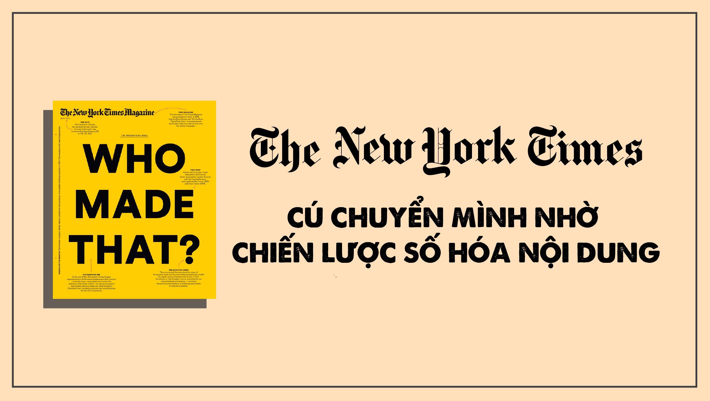 The New York Times và cú chuyển mình nhờ chiến lược số hóa nội dung